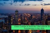 Grace College & Seminary International Student Scholarships in the USA: (Deadline 1 March 2021)