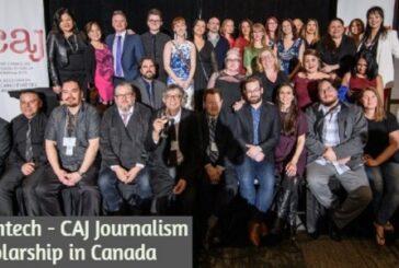Investintech – CAJ Journalism Scholarship in Canada: (Deadline 1 April 2021)