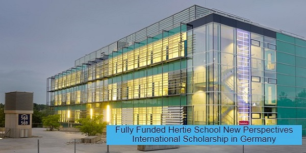 Fully Funded Hertie School New Perspectives International Scholarship in Germany: (Deadline 1 February 2021)