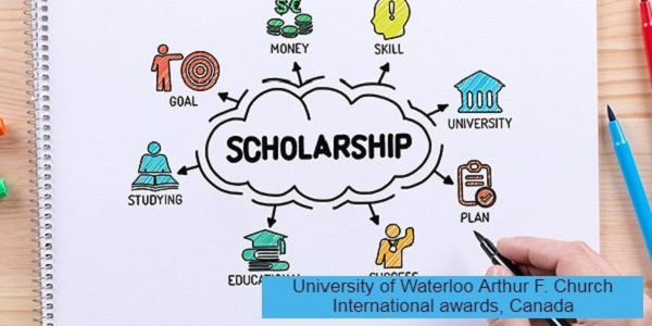 University of Waterloo Arthur F. Church International awards, Canada: (Deadline 1 February 2021)