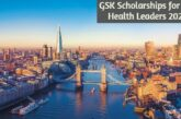 GSK Scholarships for Future Health Leaders 2021-22 in London: (Deadline28 February 2021)