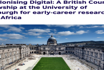 British Council Fellowship 2021 at the University of Edinburgh for early-career researchers from Africa: (Deadline10 January 2021)