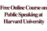 Free Online Course on Public Speaking at Harvard University: (Deadline Ongoing)