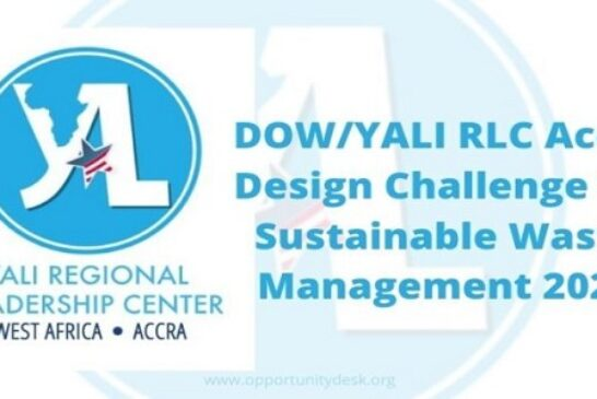 DOW/YALI RLC Accra Design Challenge for Sustainable Waste Management 2021 (Up to $10,000): (Deadline 31 January 2021)