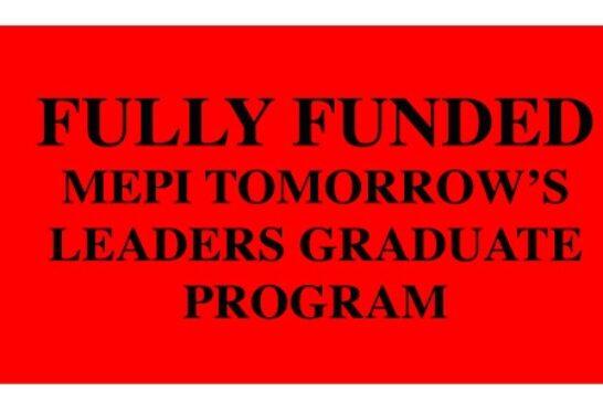 MEPI Tomorrow's Leaders Graduate Program – Fully Funded: (Deadline 2 March 2021)