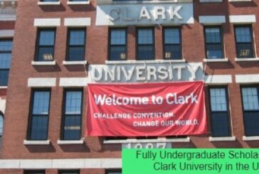Fully Undergraduate Scholarship at Clark University in the USA: (Deadline 15 February 2021)