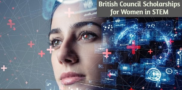 British Council Scholarships for Women in STEM: (Deadline 21 March 2021)