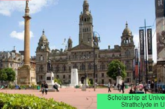 Scholarship at University of Strathclyde in UK: (Deadline 31 July 2021)