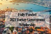2021 Turkey Government Scholarship – Fully Funded: (Deadline 20 February 2021)
