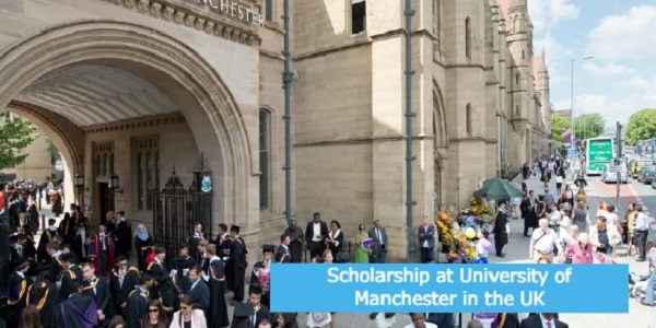 Scholarship at University of Manchester in the UK: (Deadline 20 May 2021)