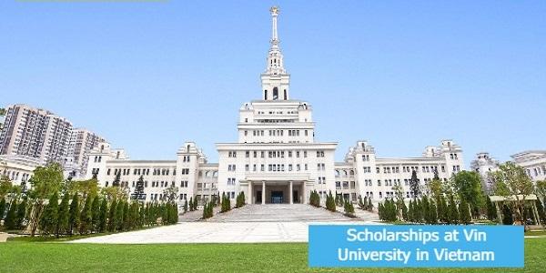 Scholarships at Vin University in Vietnam: (Deadline 30 April 2021)