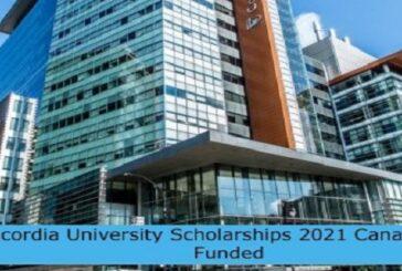 Concordia University Scholarships 2021 Canada   Fully Funded: (Deadline 6 July 2021)