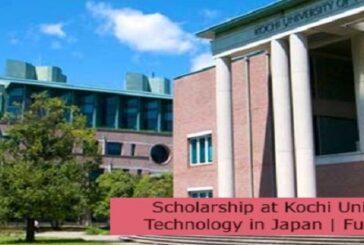 Scholarship at Kochi University of Technology in Japan   Fully Funded: (Deadline 17 November 2021)