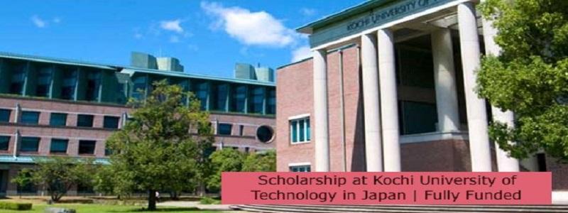 Scholarship at Kochi University of Technology in Japan | Fully Funded: (Deadline 17 November 2021)