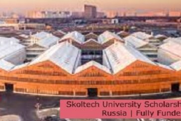 Skoltech University Scholarship 2021 in Russia   Fully Funded: (Deadline 1 August 2021)