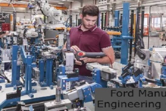 Ford Manufacturing Engineering Co-op 2021: (Deadline 31 July 2021)