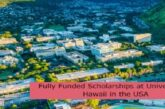 Fully Funded Scholarships at University of Hawaii in the USA: (Deadline 1 December 2021)