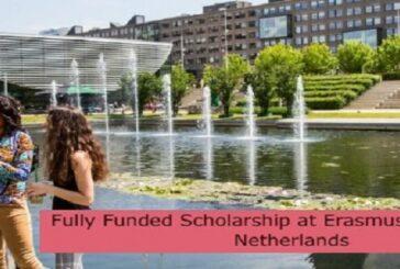 Fully Funded Scholarship at Erasmus University in Netherlands: (Deadline 31 August 2021)