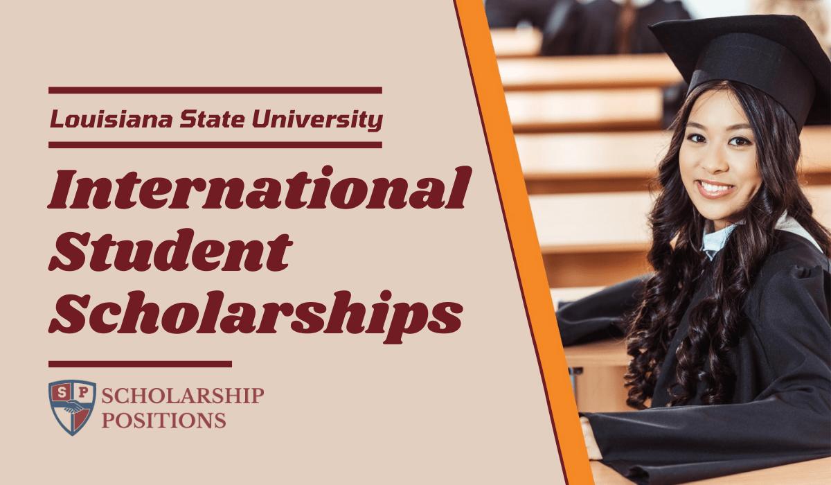 Louisiana State University 2021 Freshmen/Transfer Students Scholarship at USA